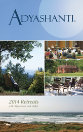 2014 Adyashanti Retreat Brochure