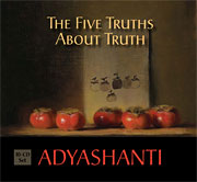 Adyashanti - Five Truths About Truth