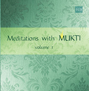 Meditations with Mukti, Volume 1
